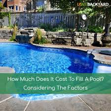 how much does it cost to fill a pool considering the factors nov
