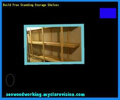 simple free standing shelf plans 123737 woodworking plans and