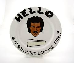 lionel richie cheese plate hello is it brie you re looking for pictures to pin on