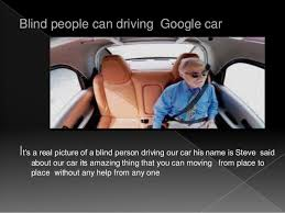 Blind Person Driving Google Self Driving Car 3