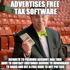 Free Memes Online - scumbag h r block free online software happened to me twice