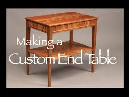 Making Wooden End Table by End Table Building Process Doucette And Wolfe Furniture Maker