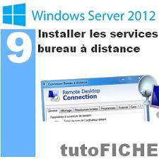 installer bureau à distance fiche mémo 9 installer les services bureau à distance