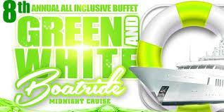 the 8th annual green u0026 white boatride tickets fri jul 14 2017