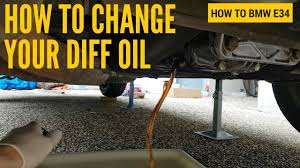how to change your diff oil bmw e34 youtube