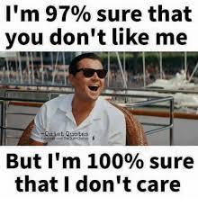 Memes T - 25 best memes about dont like me dont like me memes