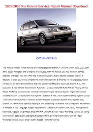 2002 2006 kia carens service repair manual do by deborahcarrion
