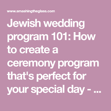 how to create wedding programs wedding program 101 how to create a ceremony program
