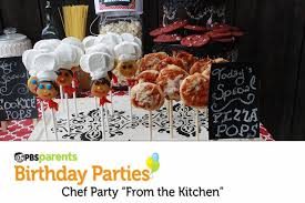 Kitchen Chef Decor by Chef Themed Birthday Party Pizza And Cookie Pops Pbs Parents