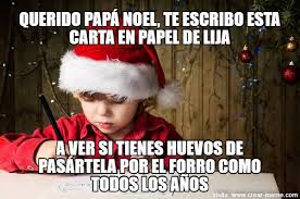 Memes De Santa Claus - meme carta en papel de lija para pap磧 noel memes en internet