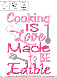 cooking is love made to be edible kitchen towel embroidery design