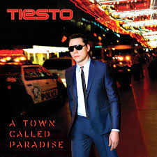a town called paradise album tiesto u0027s club life radio show