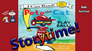 storytime pete the cat play ball read aloud stories for kids