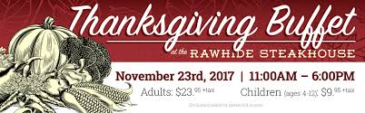 thanksgiving at the rawhide steakhouse rawhide