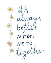 wedding quotes together wedding quotes johnson it s always better when we re