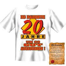 sprüche zum 20 geburtstag lustige sprüche t shirt es dauerte 20 jahre um so gut auszusehen