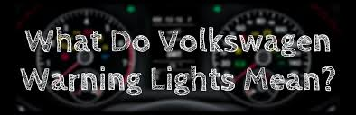 Blinking Tire Pressure Light Learn What Your Volkswagen Warning Lights Are Trying To Tell You