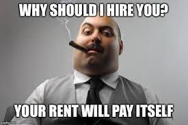 Job Hunting Meme - every time i go job hunting imgflip