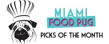of the month mfp s picks of the month october 2017 miami food pug