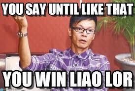 Singapore Meme - what are some quintessential singapore memes quora