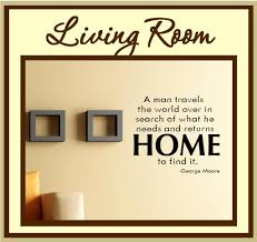 Sayings About Home by Home Decorating Design Living Room Quotations