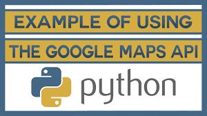Maps Api An Example Of Using The Google Maps Api With Python Youtube