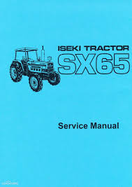 iseki service manual 550f 100 images iseki tractor parts ebay