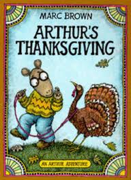 arthur s thanksgiving book arthur s thanksgiving by marc brown scholastic