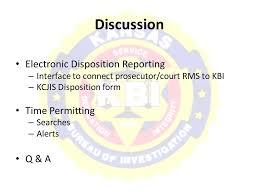 disposition bureau kcjis conference electronic dispositions leslie 785 kansas