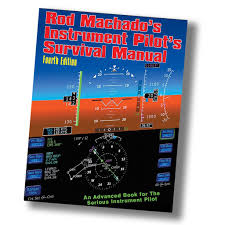 rod machado u0027s instrument pilot u0027s survival manual ebook u2013 rod