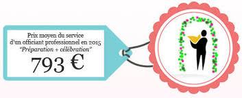 prix moyen mariage combien coûte un officiant cérémonie laïque de mariage quel tarif