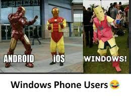 Windows Meme - dopl3r com memes android owindows windows phone users