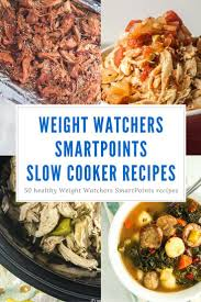 cuisine ww fifty weight watchers smartpoints cooker recipes easy meals