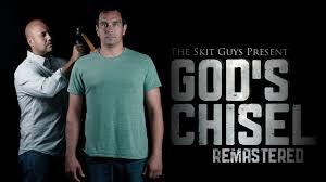god s chisel remastered the skit guys