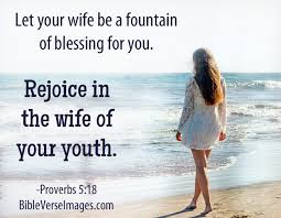 marriage proverbs bible verse about marriage proverbs 5 18 bible verse images