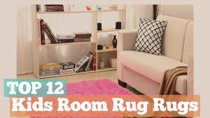 Kids Room Rugs by Top 12 Kids Room Rugs Kids Room Decor Youtube