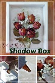 dried roses dried shadow box display shadow box display and flowers