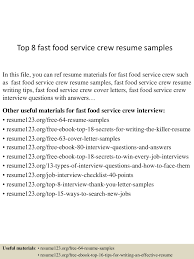 Sample Resume For Food Server by Top8fastfoodservicecrewresumesamples 150723074534 Lva1 App6892 Thumbnail 4 Jpg Cb U003d1437637583