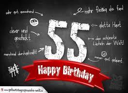 sprüche zum 55 geburtstag komplimente geburtstagskarte zum 55 geburtstag happy birthday