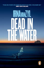 dead in the water by van zyl irna penguin random house south africa