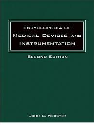 encyclopedia of medical devices and instrumentation vol 1