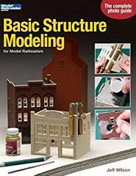 222 tips for building model railroad structures model railroader