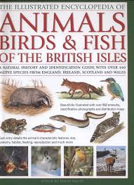 the illustrated encyclopedia of animals birds u0026 fish of the