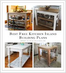 Kitchen Island Building Plans Kitchen Island Plans Free