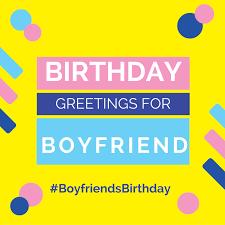happy birthday greetings for boyfriend cute cards