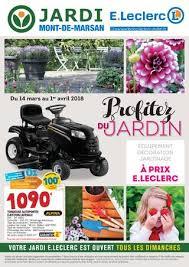 siege auto e leclerc catalogue jardi e leclerc 14 mars au 1 avril by chou magazine issuu
