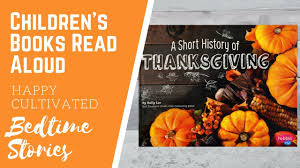 a history of thanksgiving book read aloud thanksgiving