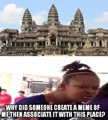 Dafuq Girl Meme - black girl angkor wat imgflip