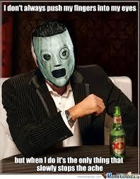 Slipknot Memes - the 11 best slipknot memes slipknot and corey taylor