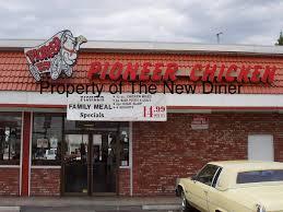 pioneer chicken the new diner pioneer chicken bell gardens